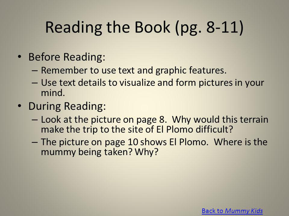 Reading the Book (pg. 8-11) Before Reading: During Reading: