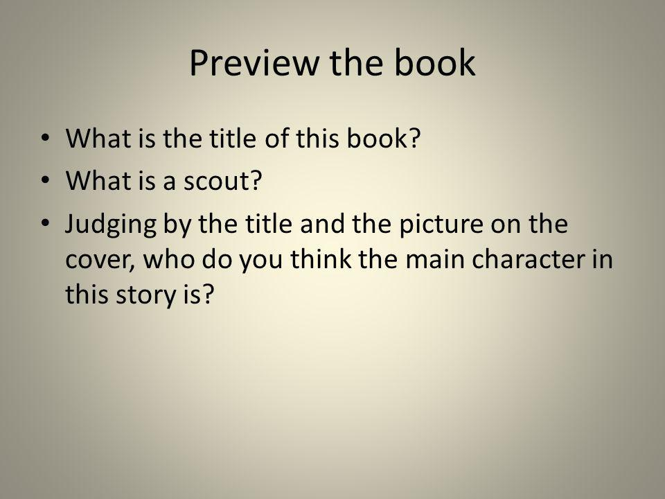 Preview the book What is the title of this book What is a scout