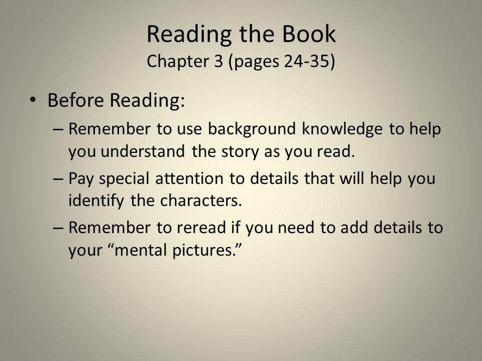 Reading the Book Chapter 3 (pages 24-35)