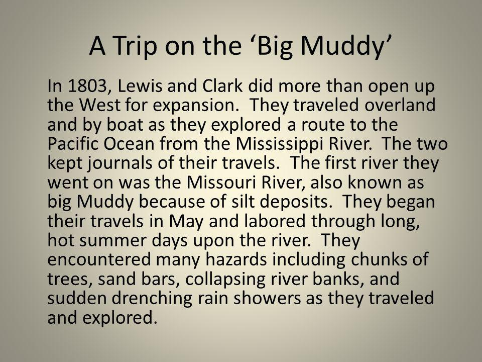 A Trip on the 'Big Muddy'