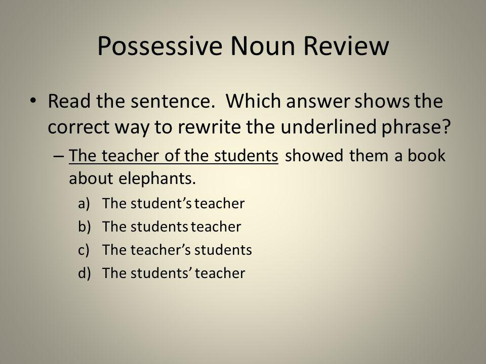 Possessive Noun Review