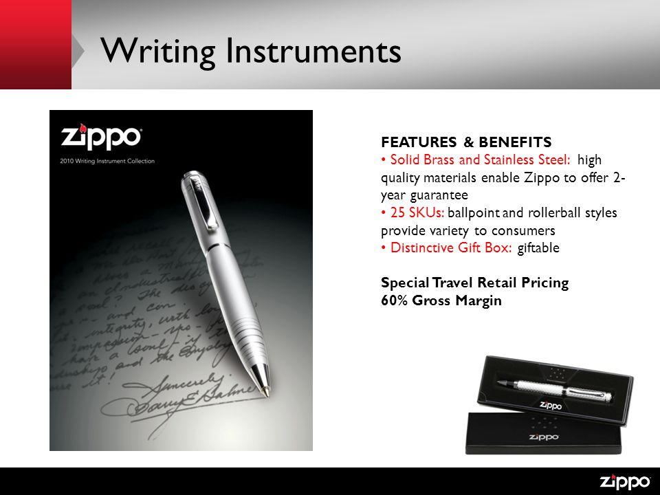 Writing Instruments FEATURES & BENEFITS