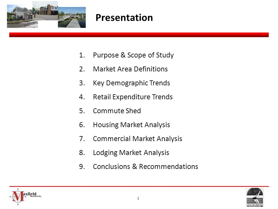 Presentation Purpose & Scope of Study Market Area Definitions