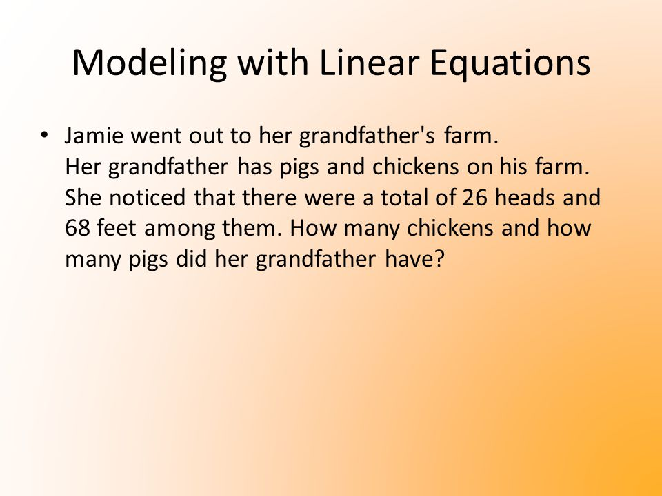 Modeling with Linear Equations