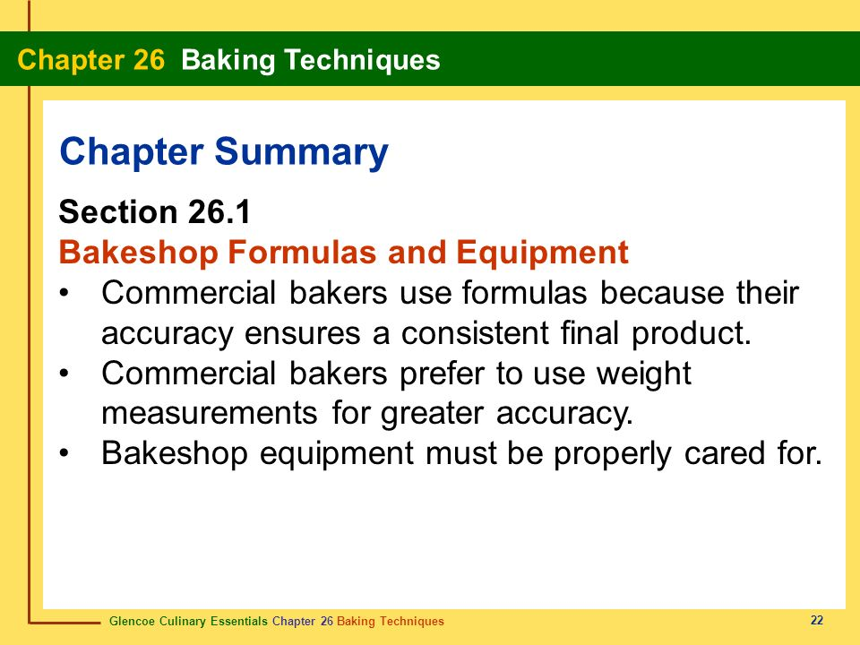 Chapter Summary Section 26.1 Bakeshop Formulas and Equipment