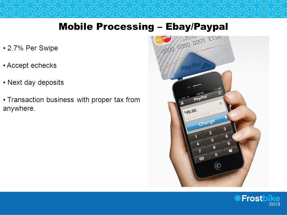 Mobile Processing – Ebay/Paypal