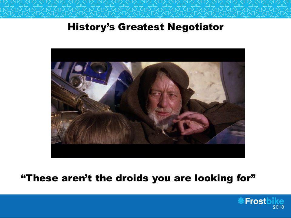 History's Greatest Negotiator