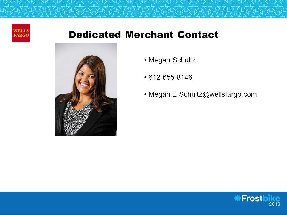 Dedicated Merchant Contact