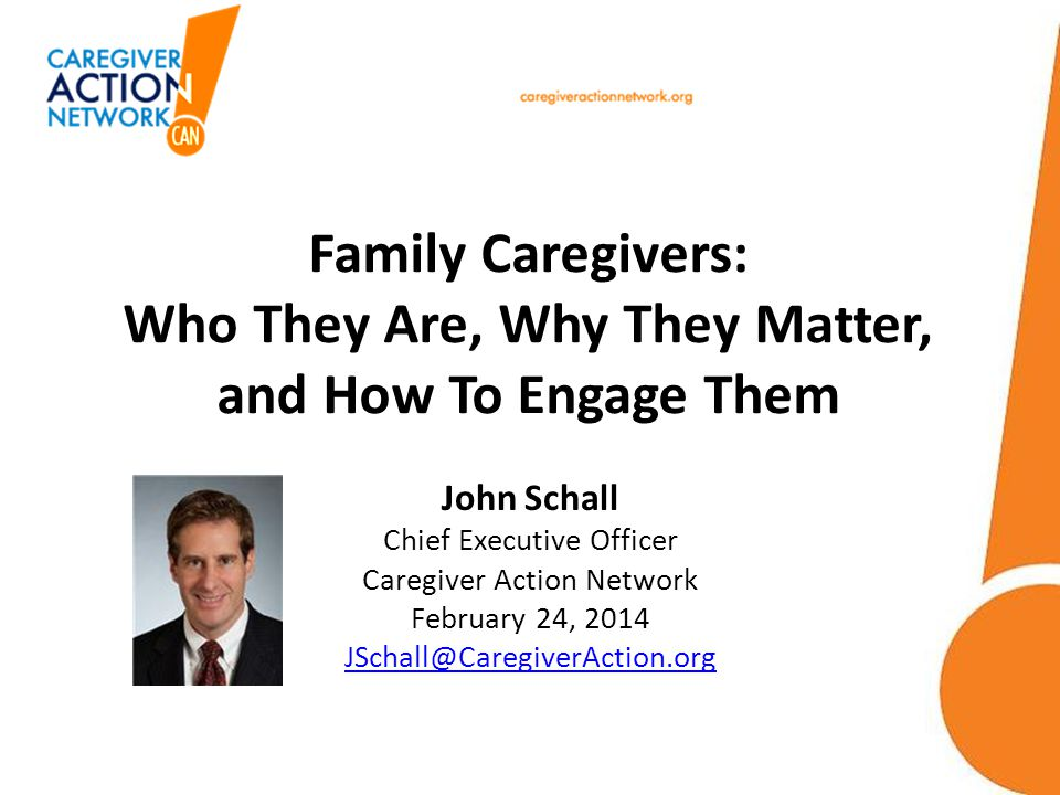 Family Caregivers: Who They Are, Why They Matter, and How To Engage Them