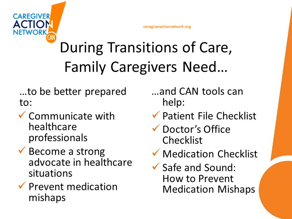 During Transitions of Care, Family Caregivers Need…