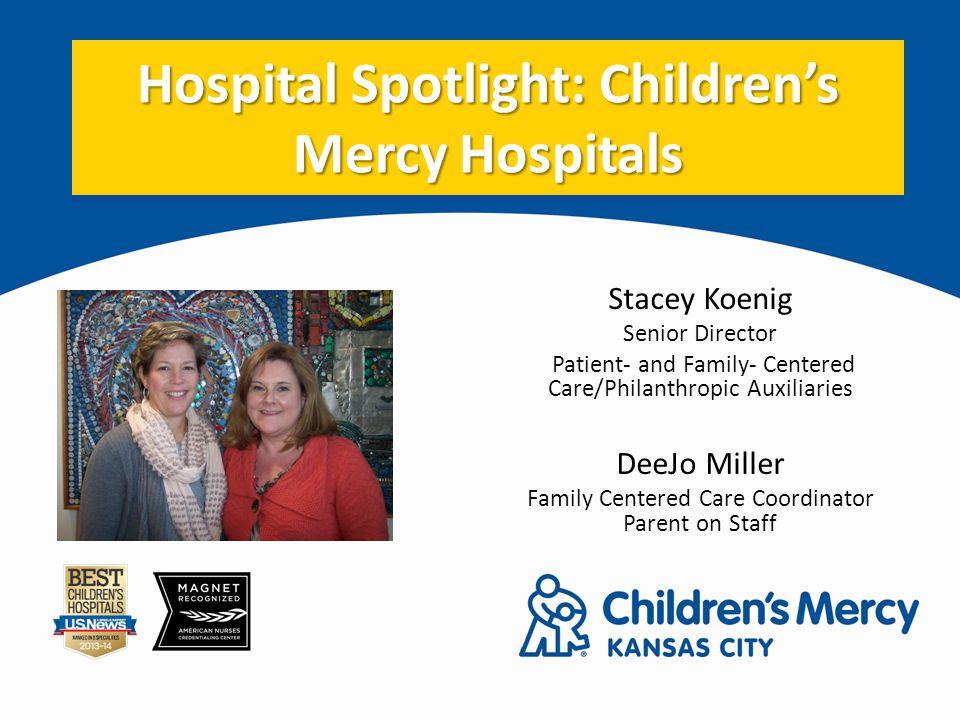 Hospital Spotlight: Children's Mercy Hospitals