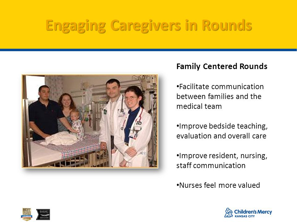 Engaging Caregivers in Rounds