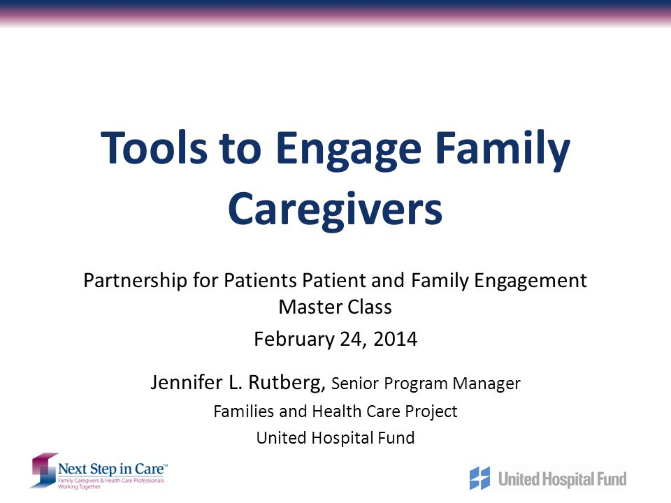 Tools to Engage Family Caregivers