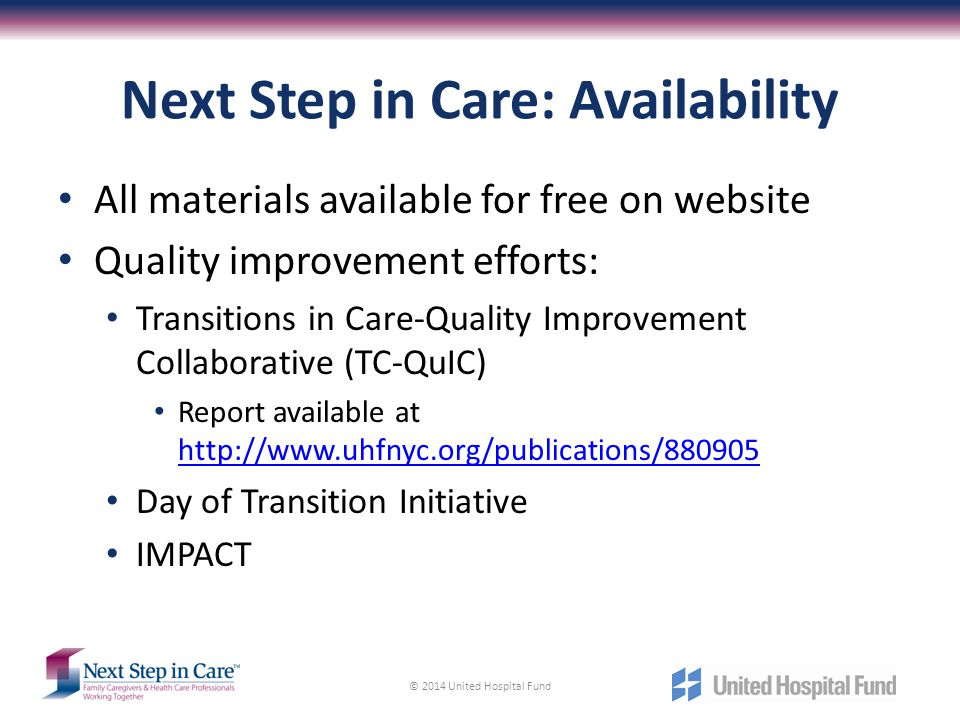 Next Step in Care: Availability