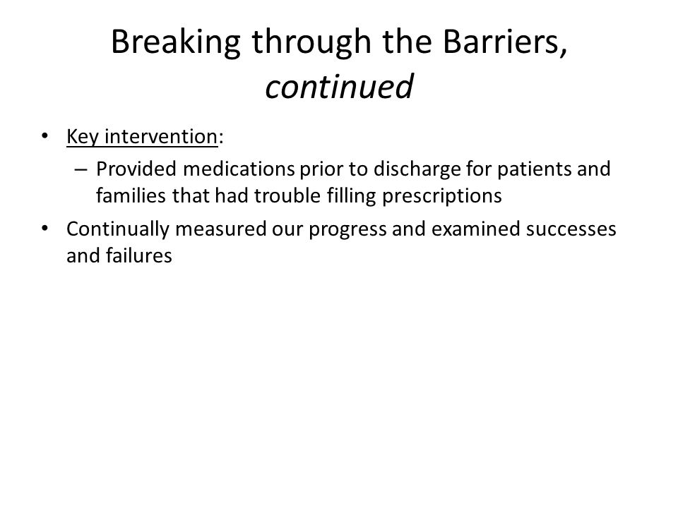 Breaking through the Barriers, continued