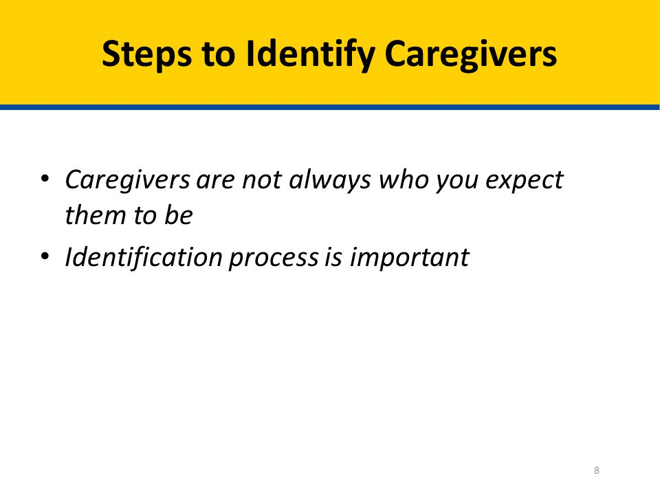 Steps to Identify Caregivers