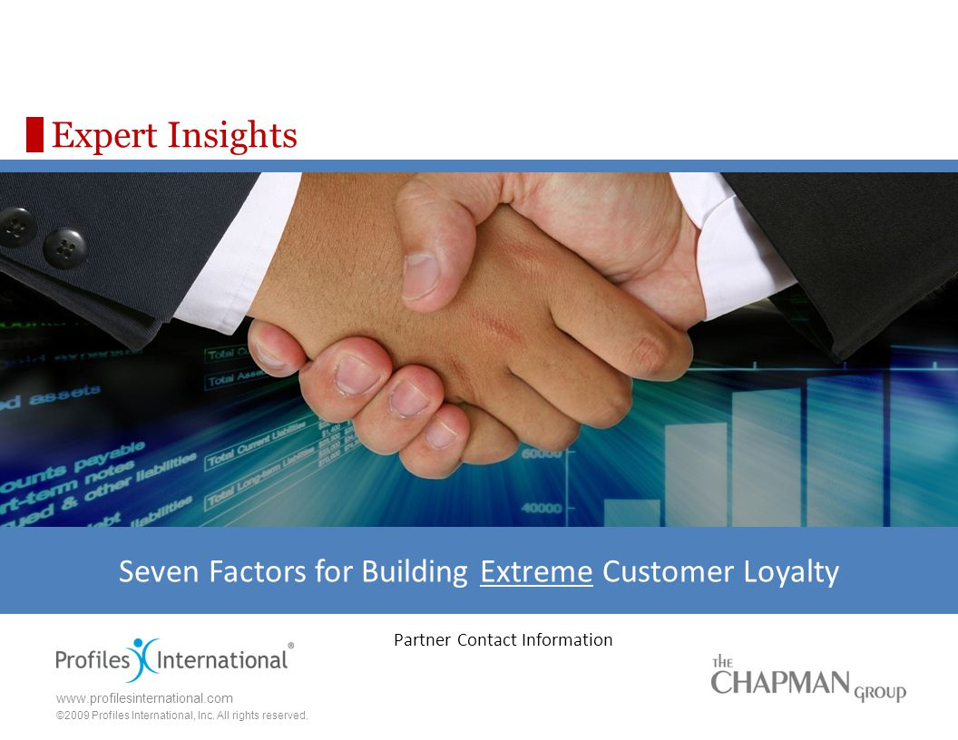 Seven Factors for Building Extreme Customer Loyalty