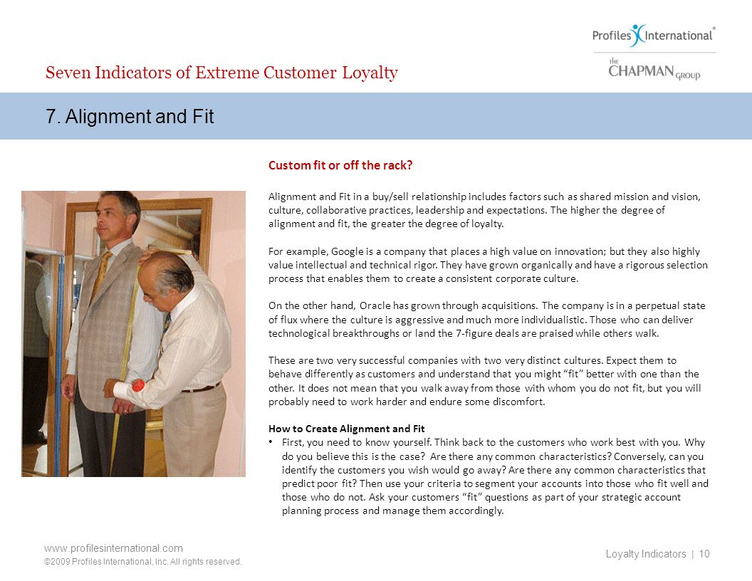 7. Alignment and Fit Seven Indicators of Extreme Customer Loyalty