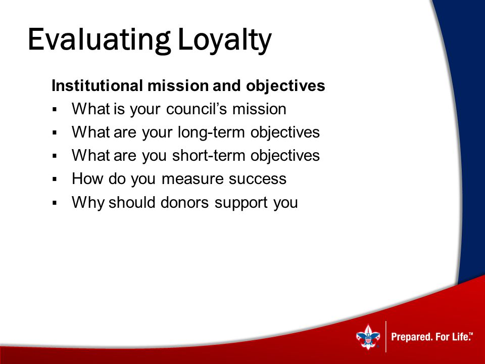 Evaluating Loyalty Institutional mission and objectives