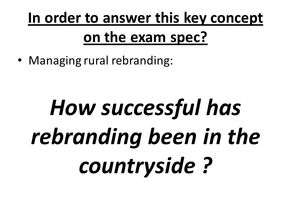 In order to answer this key concept on the exam spec