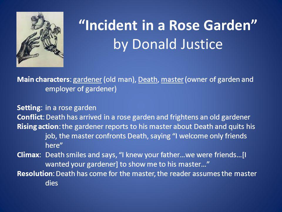 Incident in a Rose Garden by Donald Justice