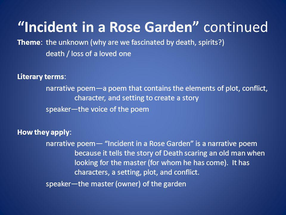 Incident in a Rose Garden continued