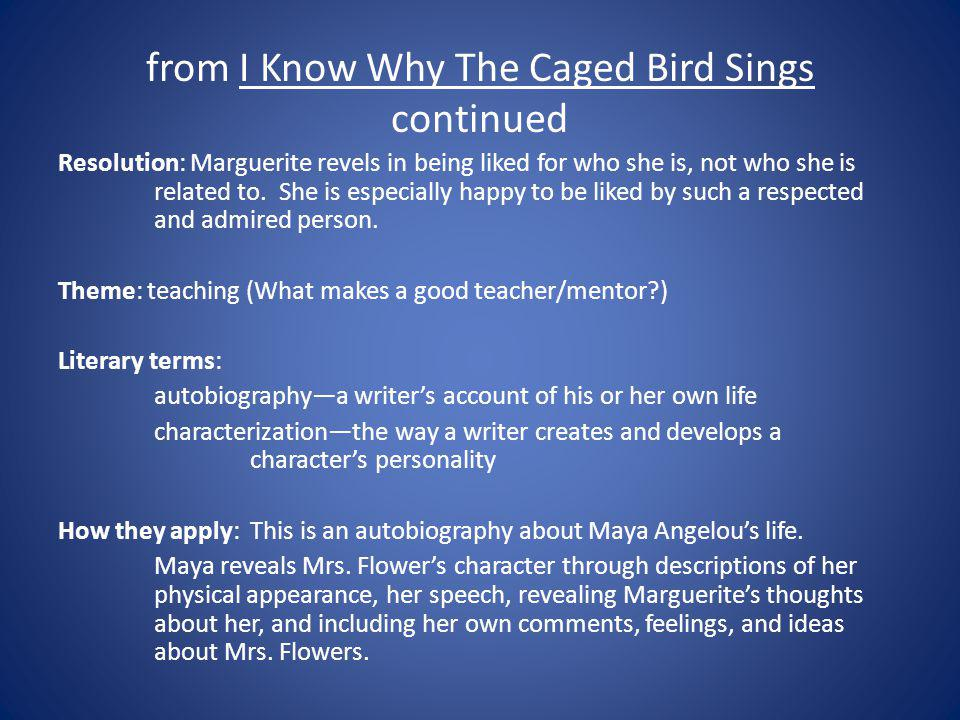 from I Know Why The Caged Bird Sings continued
