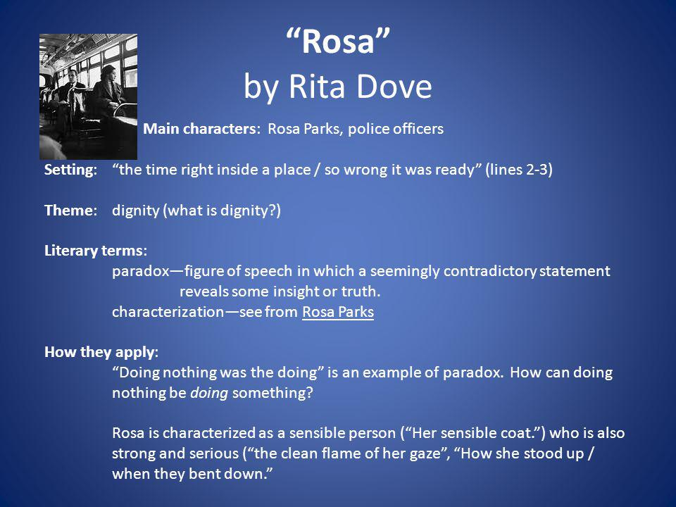 Rosa by Rita Dove Main characters: Rosa Parks, police officers