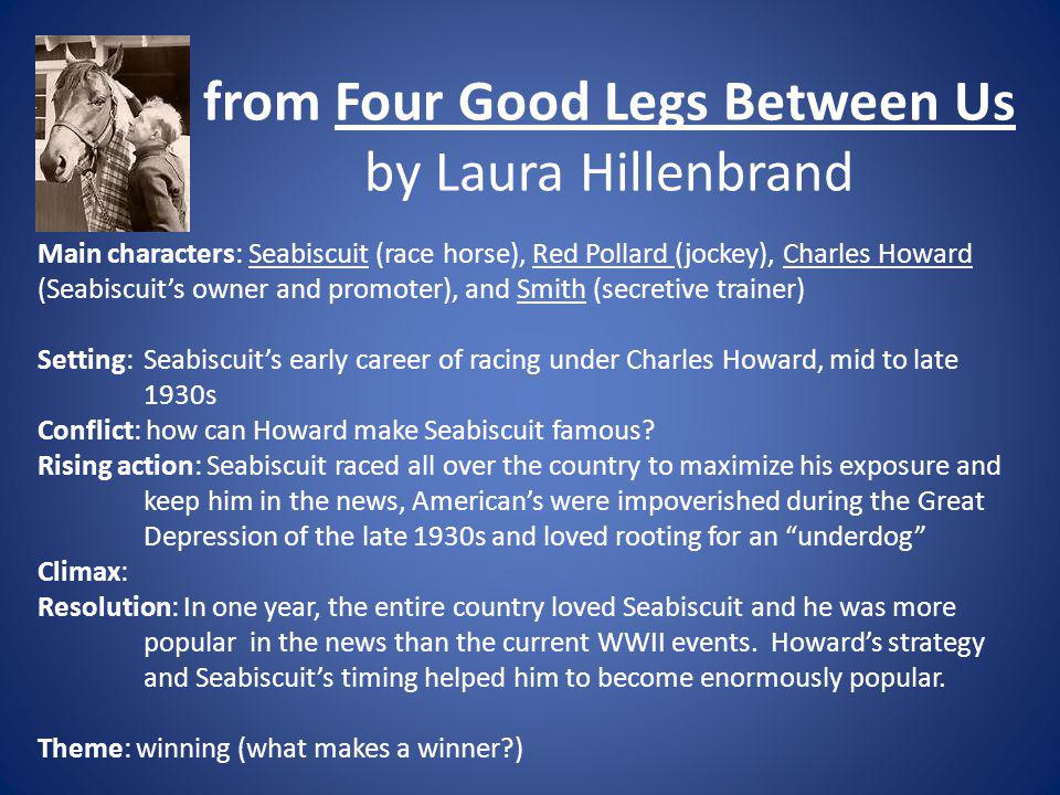 from Four Good Legs Between Us by Laura Hillenbrand