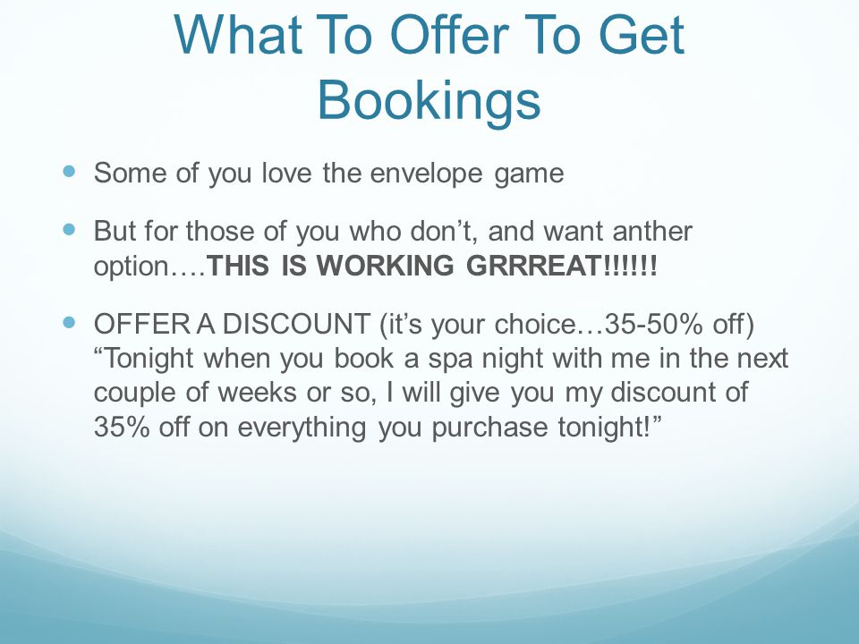 What To Offer To Get Bookings