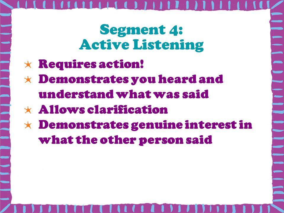 Segment 4: Active Listening