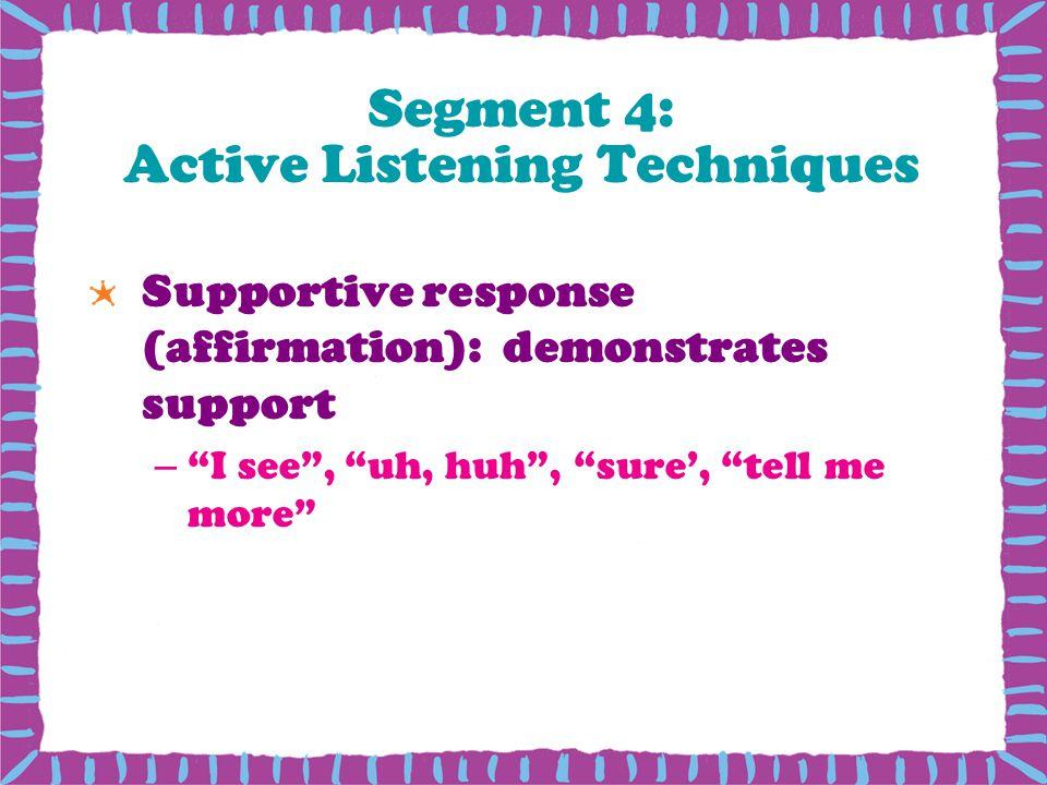 Segment 4: Active Listening Techniques