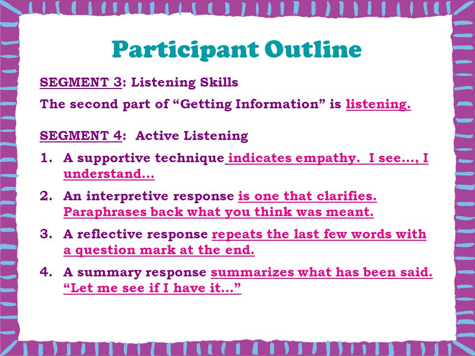 Participant Outline SEGMENT 3: Listening Skills