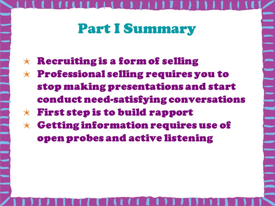Part I Summary Recruiting is a form of selling