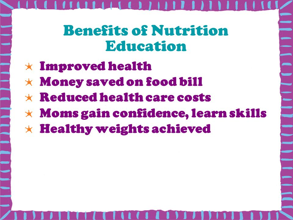 Benefits of Nutrition Education