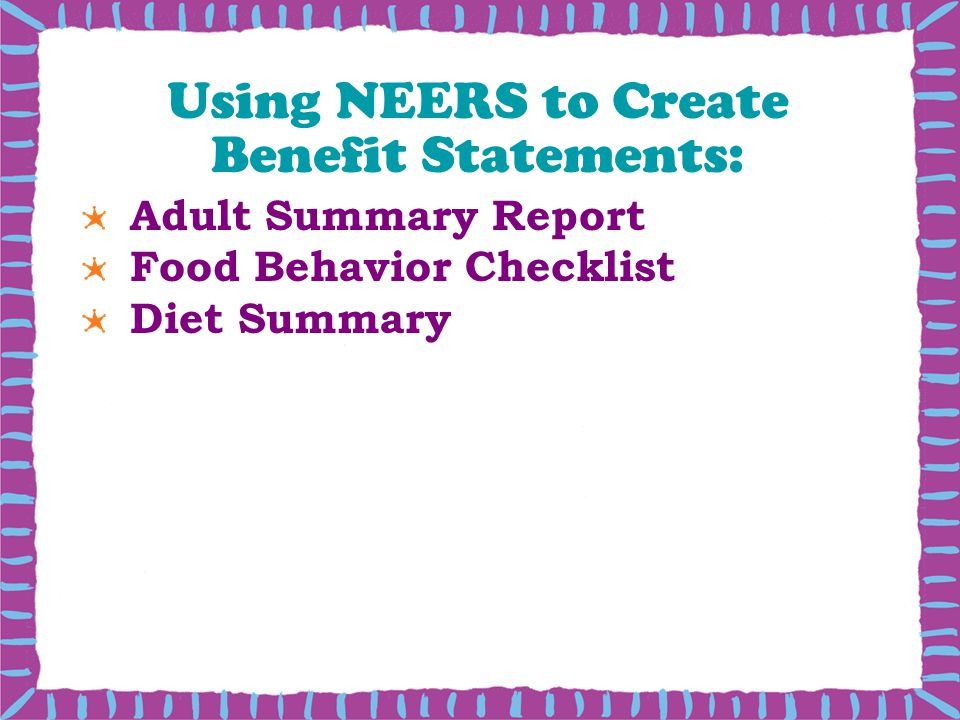 Using NEERS to Create Benefit Statements: