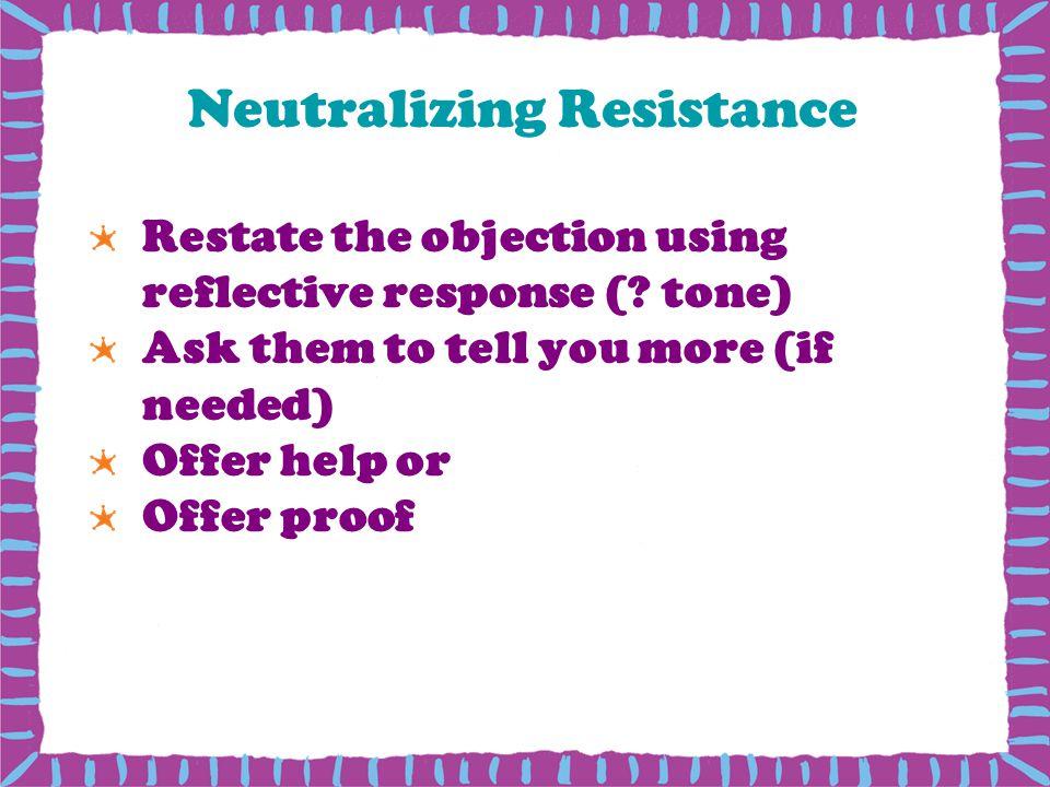 Neutralizing Resistance