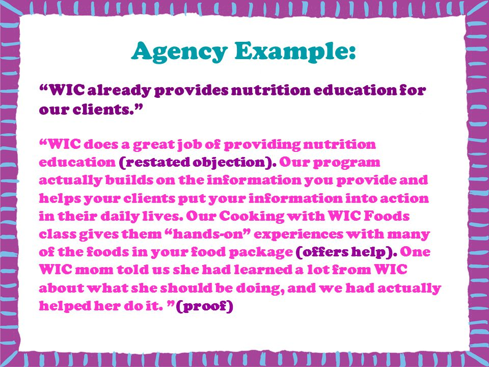 Agency Example: WIC already provides nutrition education for our clients.