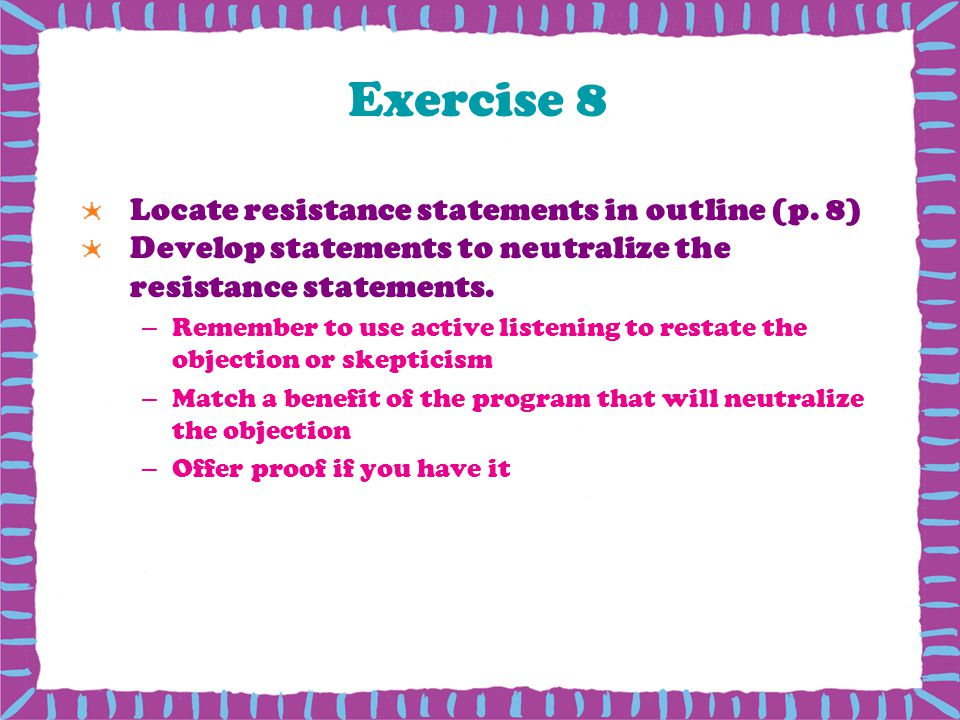 Exercise 8 Locate resistance statements in outline (p. 8)