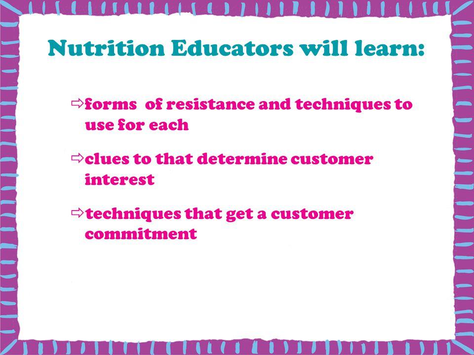 Nutrition Educators will learn: