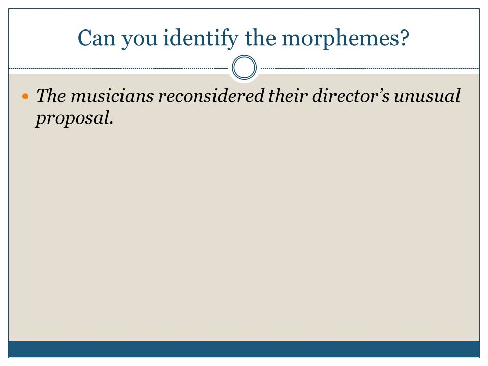Can you identify the morphemes