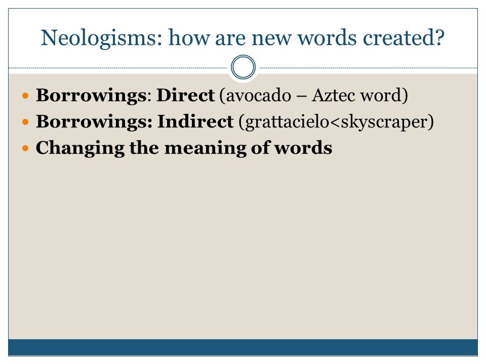 Neologisms: how are new words created