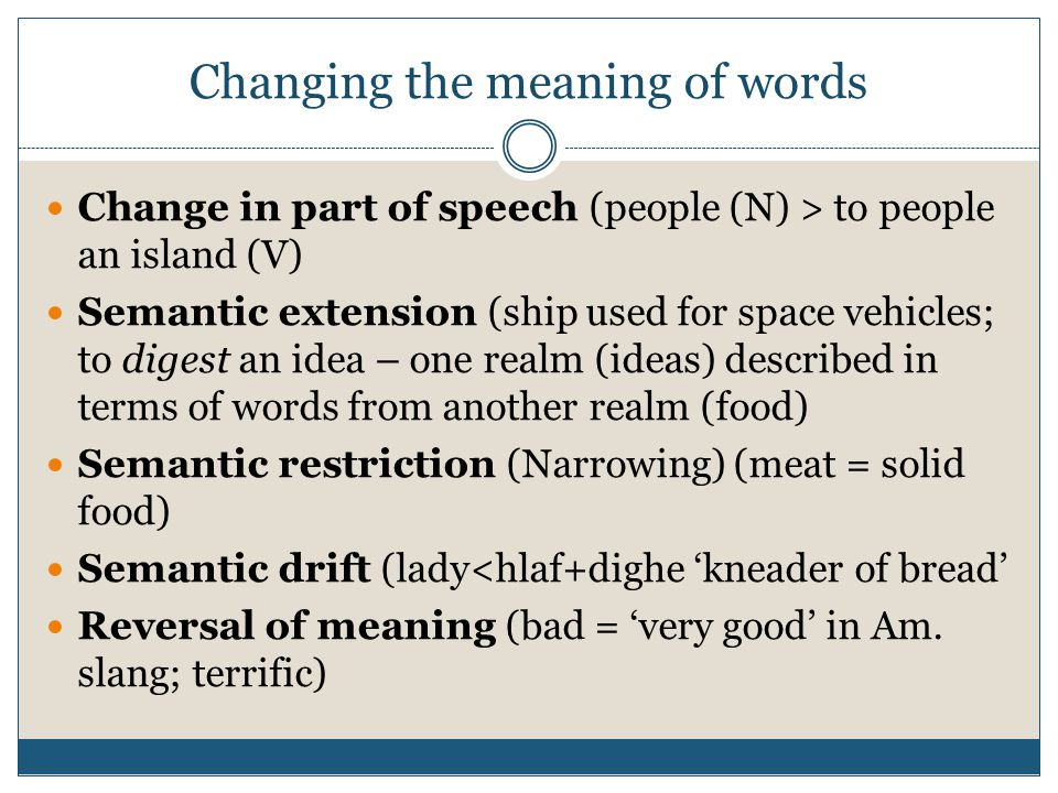 Changing the meaning of words