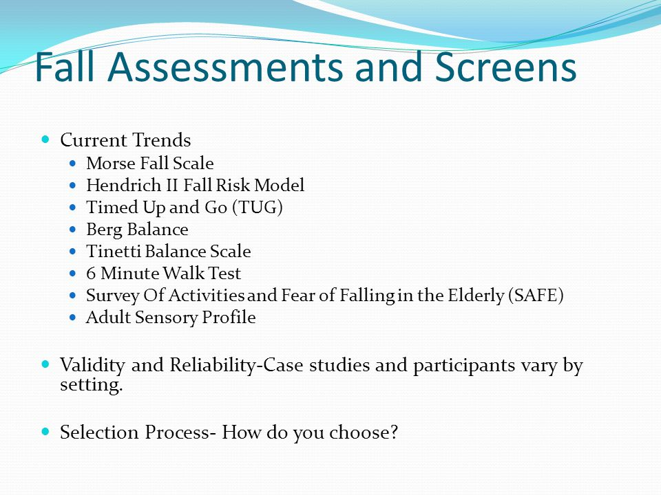 Fall Assessments and Screens