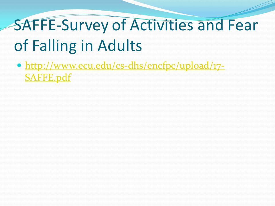 SAFFE-Survey of Activities and Fear of Falling in Adults