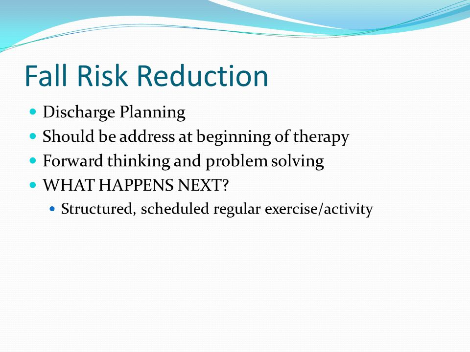 Fall Risk Reduction Discharge Planning