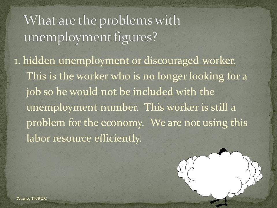 What are the problems with unemployment figures