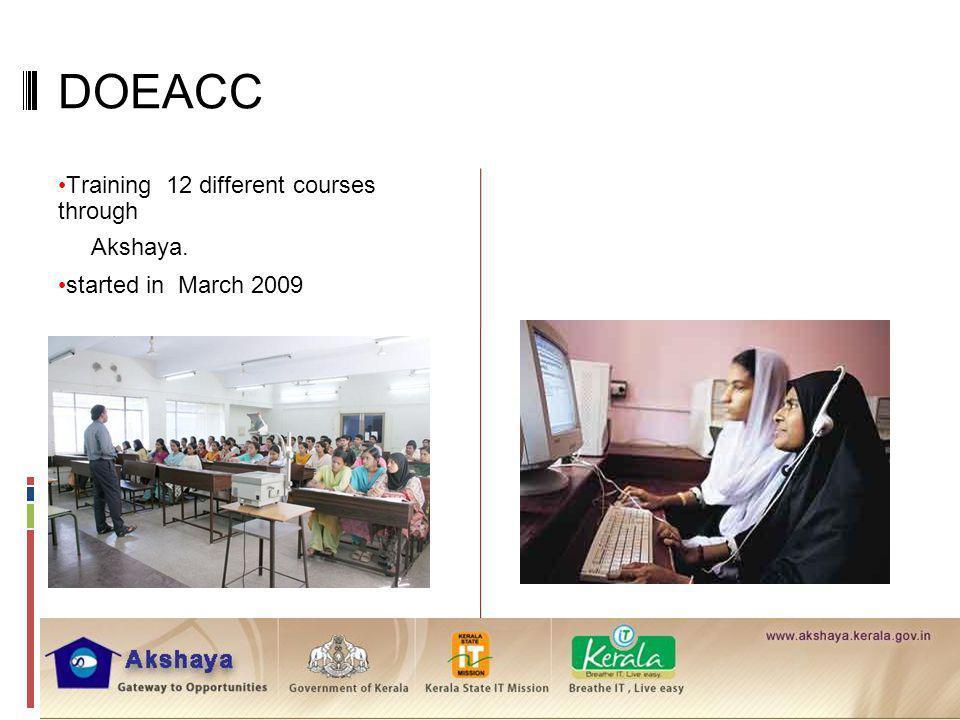 DOEACC Training 12 different courses through Akshaya.