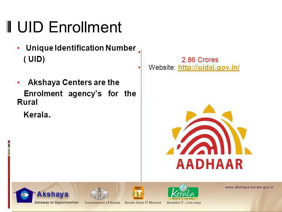 UID Enrollment Unique Identification Number ( UID)