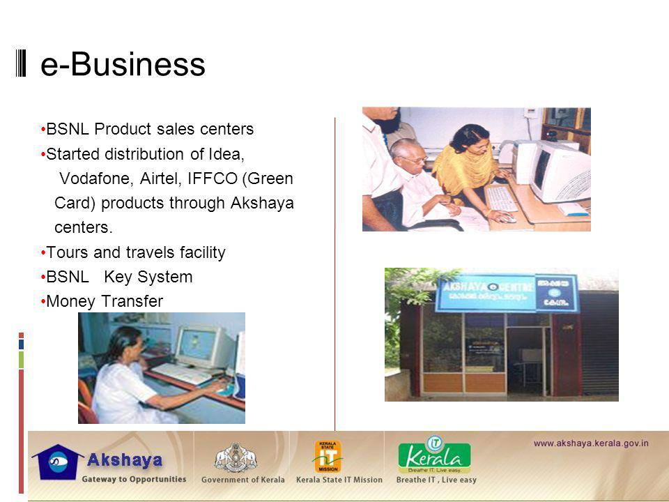 e-Business . BSNL Product sales centers Started distribution of Idea,